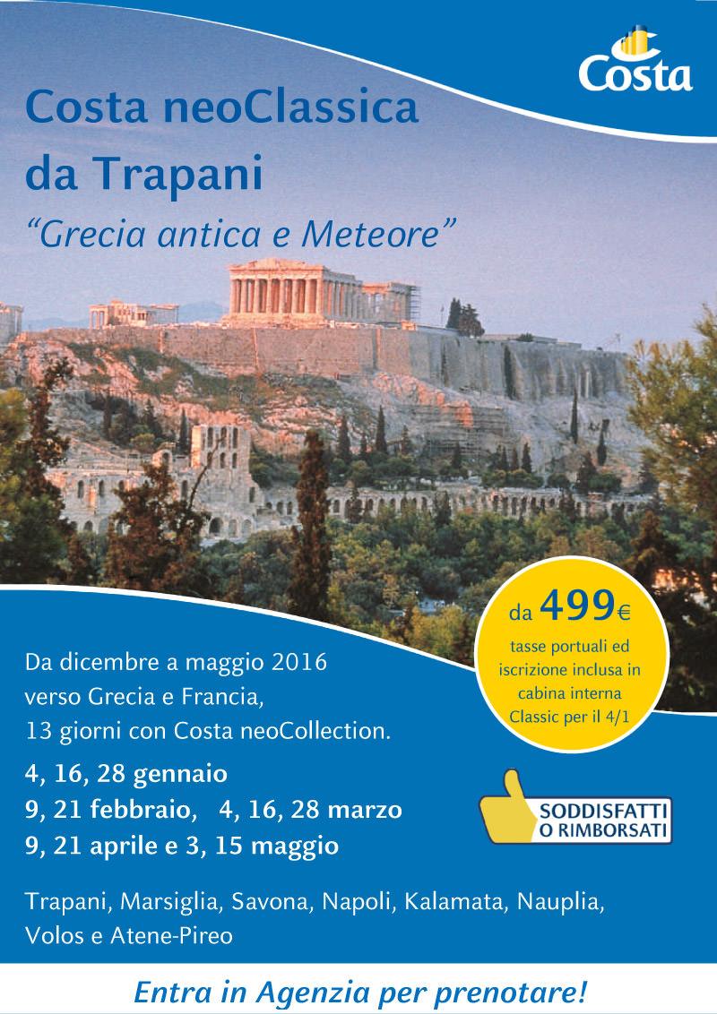 Crociera Costa neoClassica Grecia e Meteore da Trapani